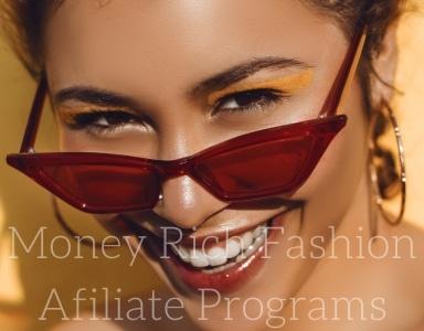 Money rich fashion affiliate programs