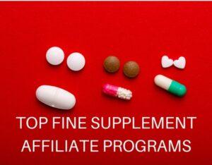 Top fine supplement affiliate programs